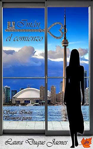 Imán, el comienzo: (Saga Imán) por Duque Jaenes, Laura