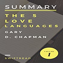 SUMMARY AND ANALYSIS OF THE 5 LOVE LANGUAGES