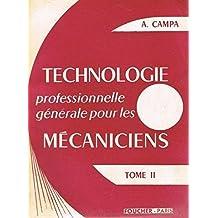 Technologie professionnelle générale pour les mécaniciens, tome 2