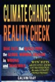 """In all of the debate and discussion about climate change, why hasn't anyone explained the science in plain and simple terms clear enough to understand--once and for all?  """"Great [analysis]. Just the right amount of science. Common sense and rational...."""