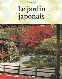 Le jardin japonais : Angle droit et forme naturelle (édition française) par Nitschke