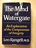 The Mind of Watergate, Leo Rangell, 0393013081
