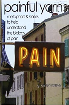 Libros Gratis Descargar Painful Yarns: Metaphors And Stories To Help Understand The Biology Of Pain Como Bajar PDF Gratis