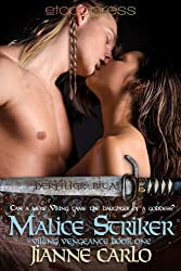 Malice Striker (Viking Vengeance Book 1)