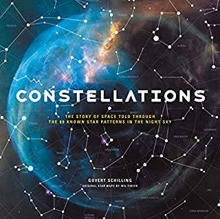 Book Cover: Constellations: The Story of Space Told Through the 88 Known Star Patterns in the Night Sky