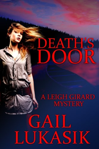 Death's Door (Leigh Girard Mystery Book 2)