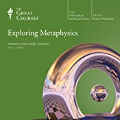 Exploring Metaphysics |  The Great Courses, David K. Johnson