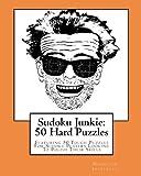 Sudoku Junkie: 50 Hard Puzzles, Hagopian Institute, 1456389874