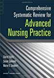 Comprehensive Systematic Review for Advanced Nursing Practice, Dr. Cheryl Holly EdD  RN, Dr. Susan Salmond EdD  RN  FAAN, 0826117783