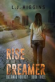 Rise of the Dreamer (Dreamer Trilogy Book 3)