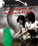 Experiments with Weather and Climate, John Bassett, 1433934477