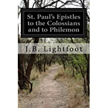 St. Paul's Epistles to the Colossians and to Philemon