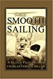 img - for Smooth Sailing, a Glider Pilot Memoir book / textbook / text book