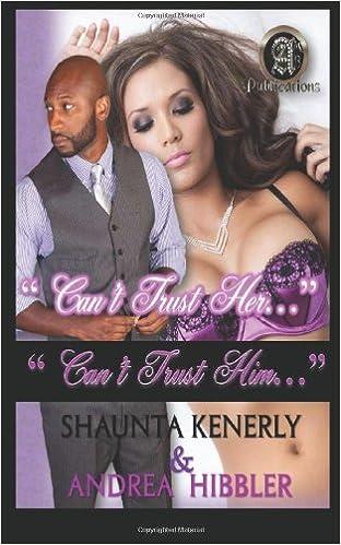 Ebooks kostenlos herunterladen epub format Can't Trust Her, Can't Trust Him PDF RTF DJVU