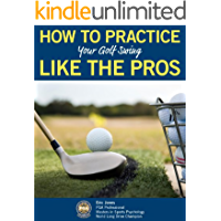HOW TO PRACTICE YOUR GOLF SWING LIKE THE PROS