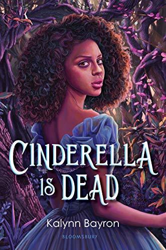 Cinderella Is Dead Hardcover – July 7, 2020