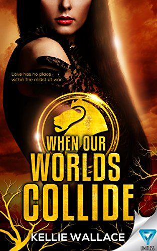 When Our Worlds Collide by [Wallace, Kellie]