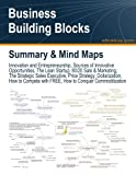 img - for Business Building Blocks: Innovation and Entrepreneurship, Sources of Innovative Opportunities, The Lean Startup, 80/20 Sale & Marketing, The ... with FREE, How to Conquer Commoditization book / textbook / text book