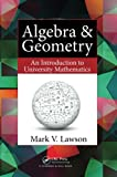 img - for Algebra & Geometry: An Introduction to University Mathematics book / textbook / text book