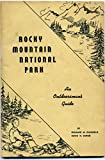 img - for Rocky Mountain National Park: An Outdoorsman's Guide. First Edition book / textbook / text book