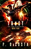 TRUST (THE 1000 REVOLUTION): Trust (Volume 4)