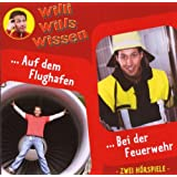 Willi wills wissen, Folge 11: Auf dem Flughafen / Bei der Feuerwehr