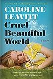 Image of Cruel Beautiful World: A Novel