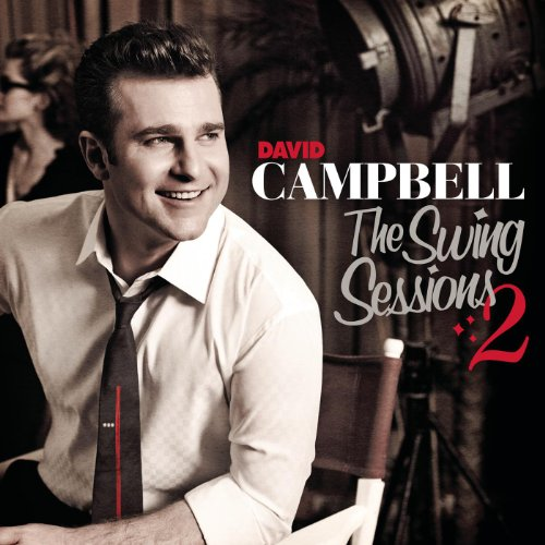 David Campbell-The Swing Sessions 2-CD-FLAC-2007-FLACME Download
