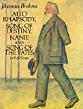 Brahms Johannes Alto Rhapsody Song Of Destiny Nanie Song Fates Fs: In Full Score (Dover Vocal Scores)
