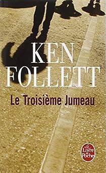 Le Troisième Jumeau par Follett
