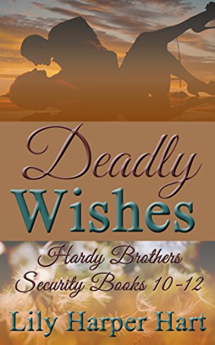 deadly-wishes-hardy-brothers-security-books-10-12