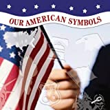 Our American Symbols