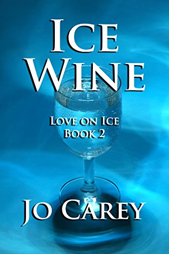 Ice Wine (Love on Ice Book 2)