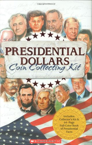 Presidential Dollars Coin Collecting Kit (Book Dollar President Coin)