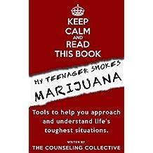 My Teenager Smokes Marijuana