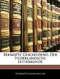Beknopte Geschiedenis der Nederlandsche Letterkunde, Gerard Christian Mulder, 1141798301