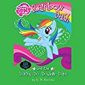 My Little Pony: Rainbow Dash and the Daring Do Double Dare Audiobook by G. M. Berrow Narrated by Tracey Petrillo