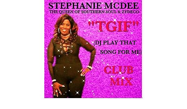 Dj play that girl song