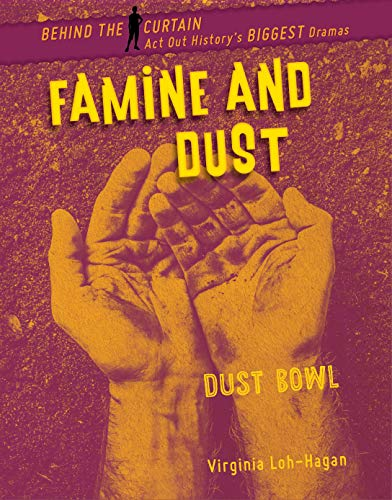 Famine and Dust: Dust Bowl (Behind the Curtain) (English Edition)