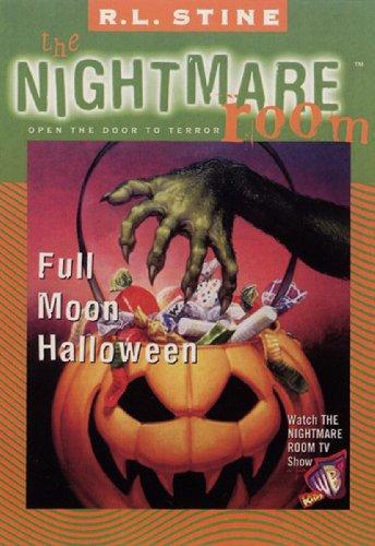 (The Nightmare Room #10: Full Moon Halloween)
