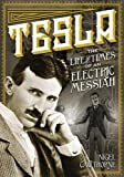 img - for Tesla: The Life and Times of an Electric Messiah (Oxford People) book / textbook / text book