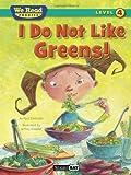 We Read Phonics-I Do Not Like Greens!, Paul Orshoski, 1601153325