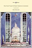 The Fairy Tales of Hans Christian Andersen Illustrated by Kay Nielsen, Hans Christian Andersen, 1446500276