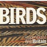 Birds (Reader's Digest Wild Britain)