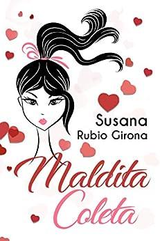 Maldita coleta (Spanish Edition)