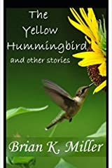 The Yellow Hummingbird and other stories Paperback