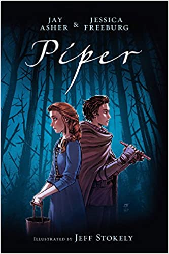Piper by Jay Asher and Jessica Freeburg