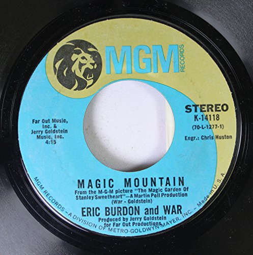 (Eric Burdon and War 45 RPM Magic Mountain / Spill the Wine)