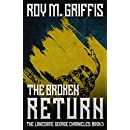 The Broken Return: The Lonesome George Chronicles Book 3