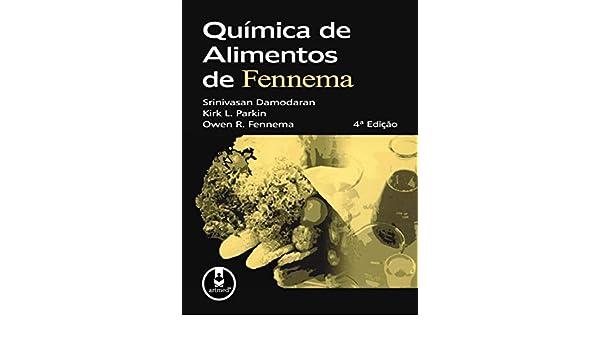 Química de Alimentos de Fennema (Em Portuguese do Brasil ...